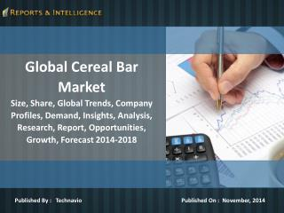 Latest Reports on Global Cereal Bar Market Trends 2018
