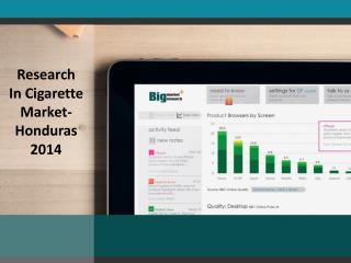 Research In Cigarette Market-Honduras 2014