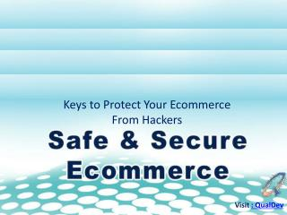 Keys to Protect Your Ecommerce From Hackers
