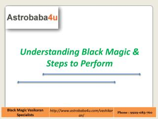 Understanding Black Magic & Steps to Perform