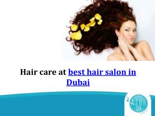 Hair care at best hair salon in Dubai