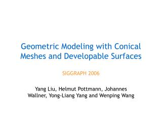 Geometric Modeling with Conical Meshes and Developable Surfaces