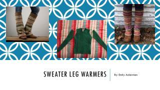 Sweater leg warmers DIY