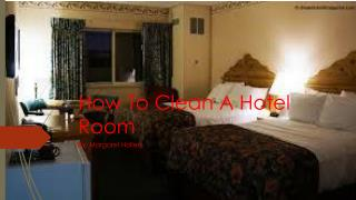 How to clean a room