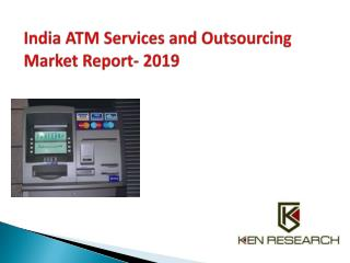 India ATM Cash Management and Outsourcing Market