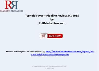 Typhoid Fever Pipeline Review 2015