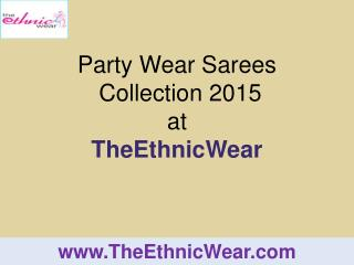 Party Wear Sarees Collection 2015