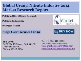Global Uranyl Nitrate Industry 2014 Market Research Report