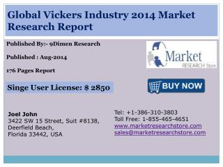 Global Vickers Industry 2014 Market Research Report