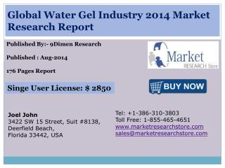 Global Water Gel Industry 2014 Market Research Report
