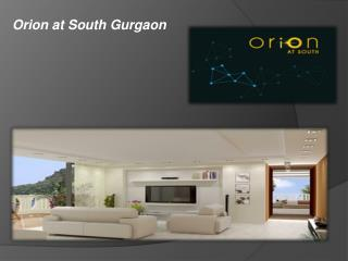 Orion at South Gurgaon