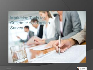 Marketing Tools for Customer satisfaction Survey