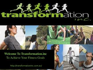 Welcome To Transformation Inc