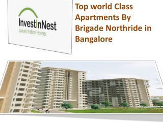 Brigade Northridge Jakkur in Bangalore