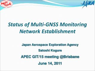 Status of Multi-GNSS Monitoring Network Establishment