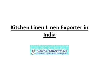 Kitchen Linen Linen Exporter in India