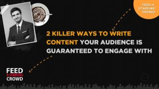 2 Killer Ways To Write Content Your Audience Is Guaranteed