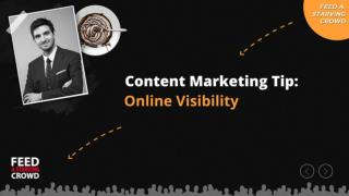 Content Marketing Tip - Online Visibility