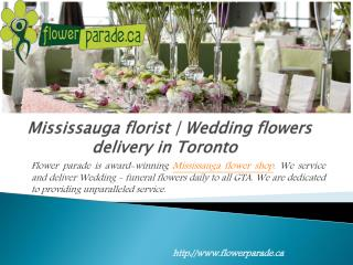 Mississauga florist | Wedding flowers delivery in Toronto
