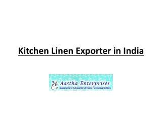Kitchen Linen Exporter in India