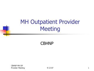 MH Outpatient Provider Meeting