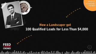 How A Landscaper Got 100 Qualified Leads For Less Than $4000
