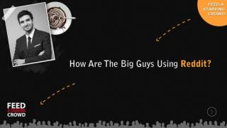 How Are The Big Guys Using Reddit