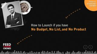 How To Launch If You Have No Budget, No List, And No Product