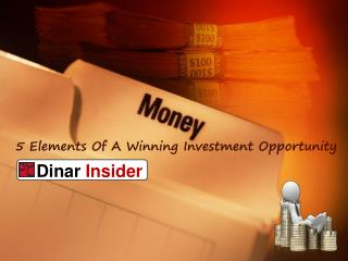 5 Elements Of A Winning Investment Opportunity