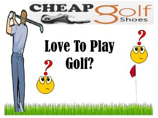 Cheap Men�s Golf Shoes: Available In Online Market With Disc