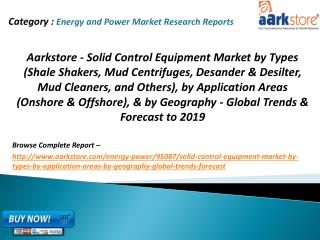Aarkstore - Solid Control Equipment Market