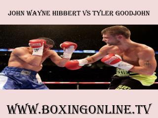full fight John Wayne Hibbert vs Tyler Goodjohn live