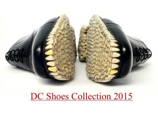DC Skate Sneakers - Skateboarding Shoes Collection 2015