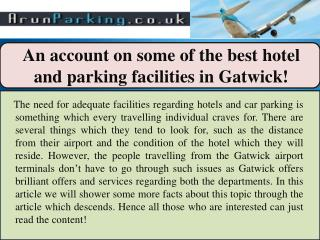 An account on some of the best hotel and parking facilities