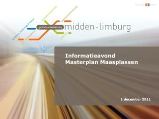 Informatieavond  Masterplan Maasplassen