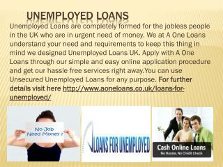 Unsecured Unemployed Loans in UK
