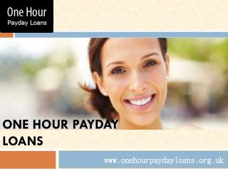 One Hour Payday Loans Helps You Meet Your Obligations Fast