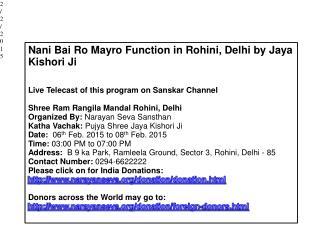 Nani Bai Ro Mayro Function in Rohini, Delhi by Jaya Kishori
