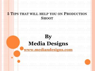 5 Tips That Will Help You on Video Production Shoot