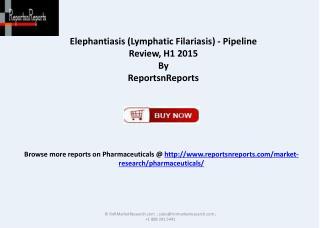 Elephantiasis Pipeline,Development Review 2015