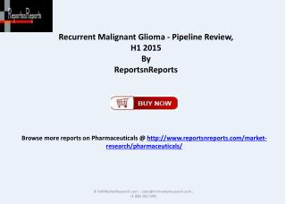 Report on Recurrent Malignant Glioma 2015