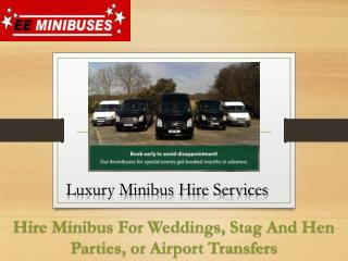 Minibuses Hire Services - EE Minibuses