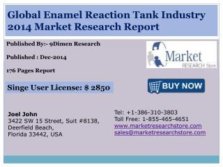 Global Enamel Reaction Tank Industry 2014 Market Research Re