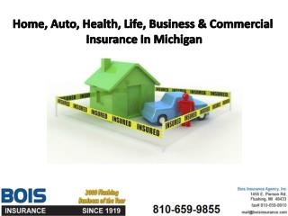 Home, Auto, Health, Life, Business & Commercial Insurance In