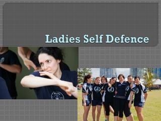 Ladies Self Defence
