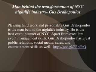 Man behind the transformation of NYC nightlife industry-