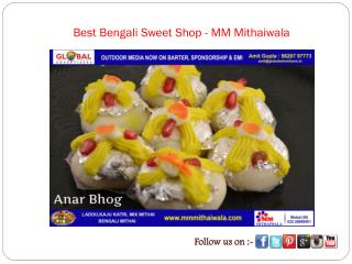 Best Bengali Sweet Shop - MM Mithaiwala