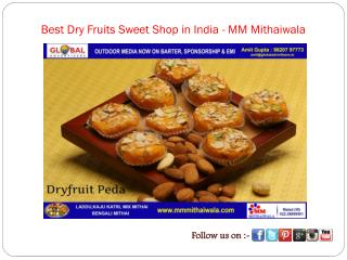 Best Dry Fruits Sweet Shop in India - MM Mithaiwala