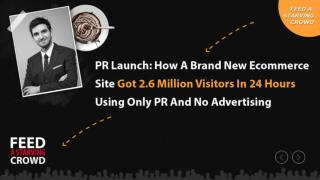 PR Launch How A Brand New Ecommerce Site Got 2.6 Million Vis