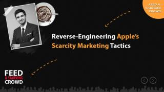 Reverse - Engineering Apples Scarcity Marketing Tactics